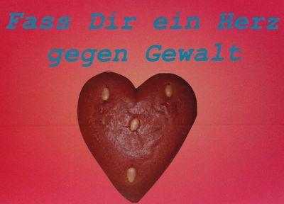 Fass' dir ein Herz gegen Gewalt! Lebkuchenherzenaktion